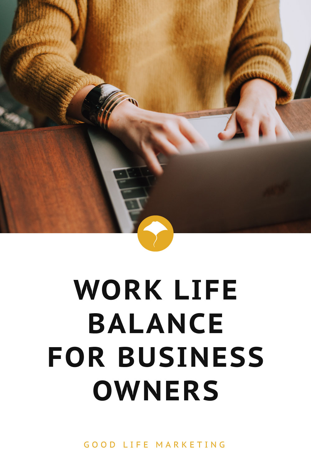 work life balance for business owners pin