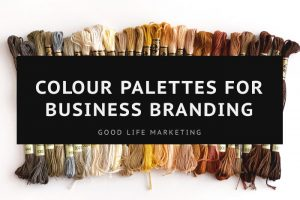Colour Palette Ideas For Your Small Business Branding