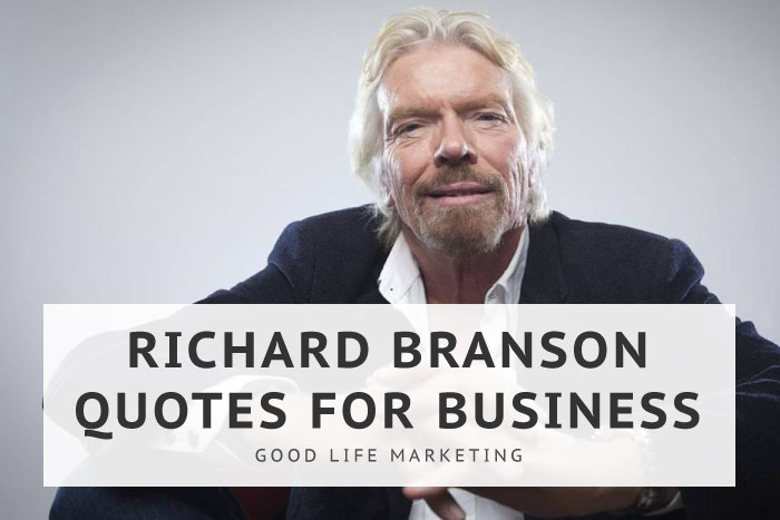 26 Richard Branson Quotes to Teach You How to Succeed in Business