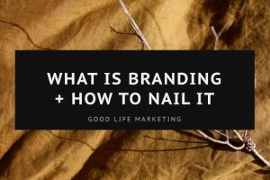 What Is Branding + How to Nail It in Small Business